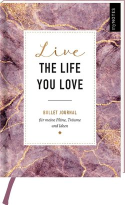 myNOTES Bullet Journal Live the life you love von Weuffel,  Vanessa