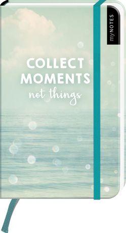 myNOTES Collect Moments not things – Notizbuch im Pocketformat für Träume, Pläne und Ideen