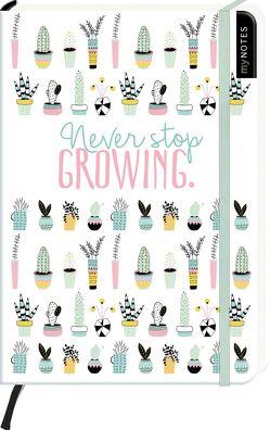 myNOTES Never stop growing – Notizbuch im Mediumformat für Träume, Pläne und Ideen