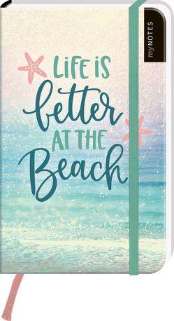 myNOTES Notizbuch A6: Life is better at the beach – notebook large, dotted – für Träume, Pläne und Ideen / ideal als Bullet Journal oder Tagebuch