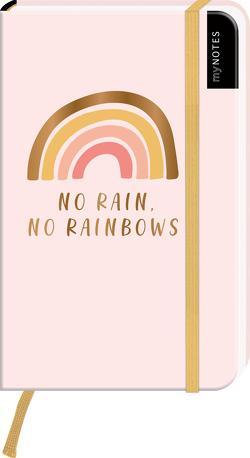 myNOTES Notizbuch A6: No rain, no rainbows – notebook small, blanko – für Träume, Pläne und Ideen / ideal als Bullet Journal oder Tagebuch