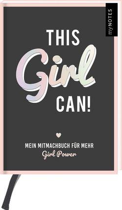 myNOTES This Girl Can! – Mitmachbuch für starke Frauen von Weuffel,  Vanessa