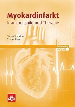 Myokardinfarkt von Hopf,  Yvonne, Schneider,  Simon