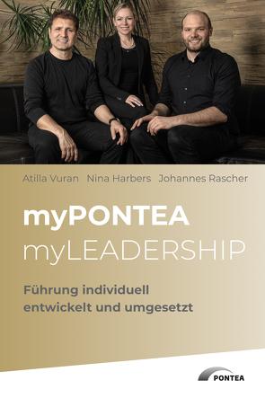 myPONTEA myLEADERSHIP von Harbers,  Nina, Rascher,  Johannes, Vuran,  Atilla