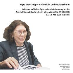 Myra Warhaftig — Architektin und Bauforscherin von Gretsch,  Sarah, Schlusche,  Günter, Sonder,  Ines