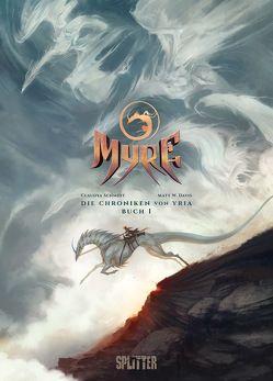 Myre – Die Chroniken von Yria. Band 2 von Schmidt,  Claudya