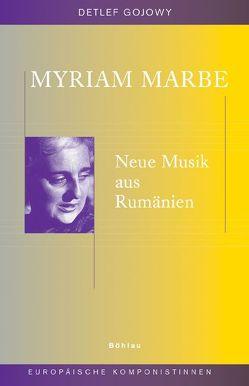 Myriam Marbe von Gojowy,  Detlef