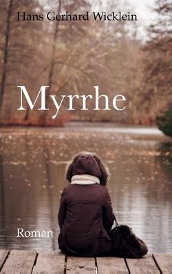 Myrrhe von Wicklein,  Hans Gerhard