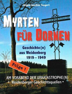 Myrten für Dornen von Taegert,  Jürgen Joachim