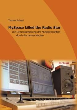 MySpace killed the Radio Star von Brüssel,  Thomas