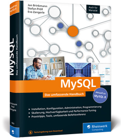 MySQL von Brinkmann,  Jan, Pröll,  Stefan, Zangerle,  Eva