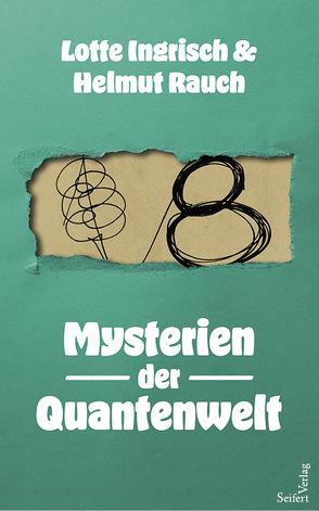 Die Quantengöttin von Ingrisch,  Lotte, Rauch,  Helmut