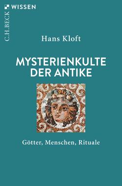 Mysterienkulte der Antike von Kloft,  Hans
