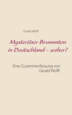 Mysteriöser Brummton in Deutschland – woher? von Wolff,  Gerald