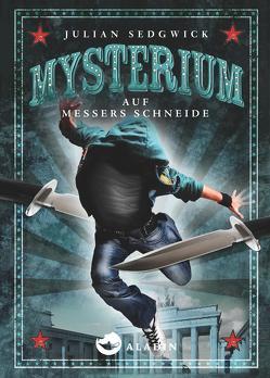Mysterium. Auf Messers Schneide von Ahrens,  Henning, Sedgwick,  Julian