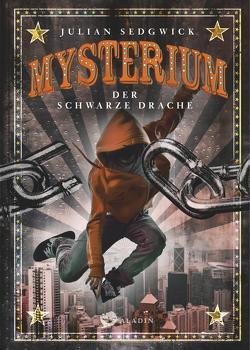 Mysterium. Der schwarze Drache von Ahrens,  Henning, Sedgwick,  Julian