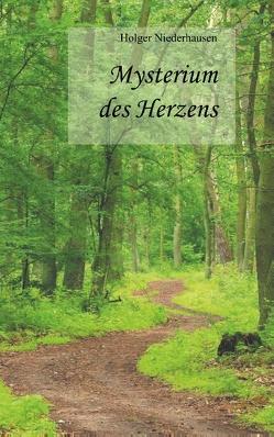 Mysterium des Herzens von Niederhausen,  Holger