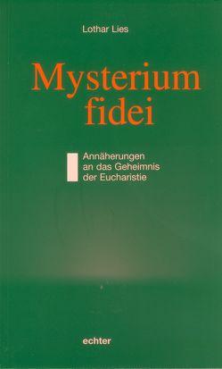 Mysterium fidei von Lies,  Lothar