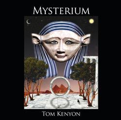 Mysterium. Heilgesänge der Hathoren von Kenyon,  Tom