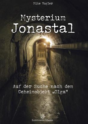 Mysterium Jonastal von Vogler,  Mike