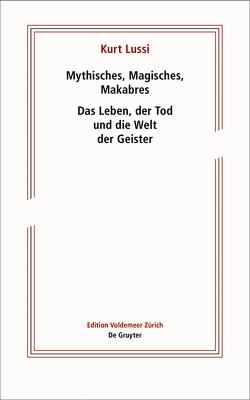 Mysterium Tod von Lichtin,  Christoph, Lussi,  Kurt