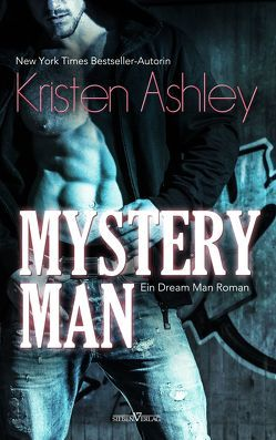Mystery Man von Ashley,  Kristen, Kellis,  Kerstin