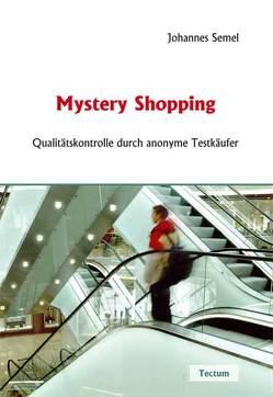 Mystery Shopping von Semel,  Johannes