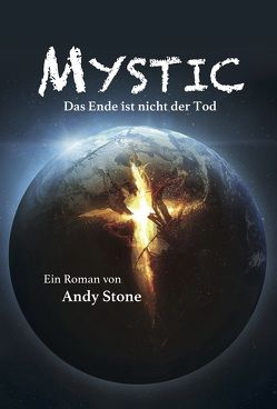 Mystic von Stone,  Andy