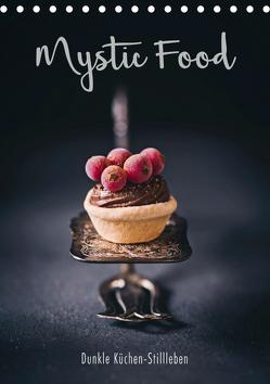 Mystic Food Dunkle Küchen-Stillleben (Tischkalender 2019 DIN A5 hoch) von Sieg,  Heike