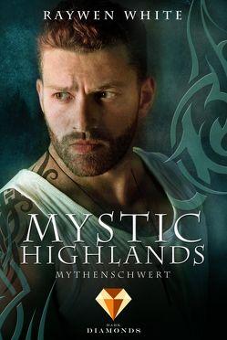 Mystic Highlands 4: Mythenschwert von White,  Raywen
