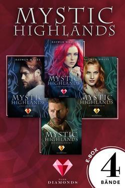 Mystic Highlands: Band 1-4 der fantastischen Highland-Reihe in einer E-Box von White,  Raywen