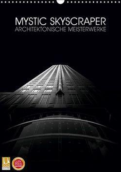 Mystic Skyscraper – Architektonische Meisterwerke (Wandkalender 2019 DIN A3 hoch) von Jelen,  Hiacynta