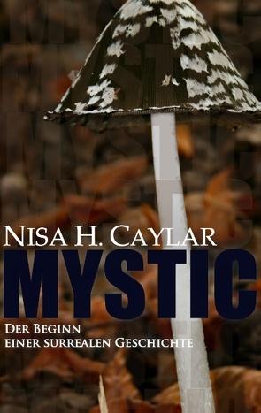 Mystic von Caylar,  Nisa H.
