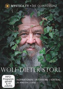 MYSTICA.TV – Die Quintessenz. Wolf-Dieter Storl von Schmelzer,  Thomas, Storl,  Wolf-Dieter