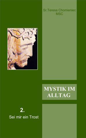 Mystik im Alltag II von Chomieniec,  Teresa