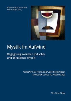 Mystik im Aufwind von Hoeg,  Tanja, Schleicher,  Johannes