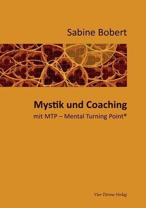 Mystik und Coaching von Bobert,  Sabine