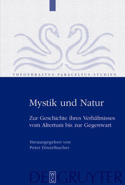 Mystik und Natur von Dinzelbacher,  Peter