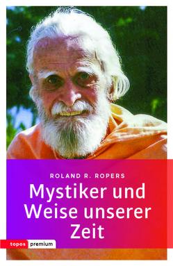 Mystiker und Weise unserer Zeit von Ropers,  Rolan R.