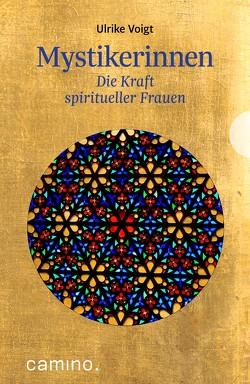 Mystikerinnen von Voigt,  Ulrike