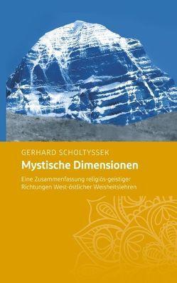 Mystische Dimensionen von Scholtyssek,  Gerhard