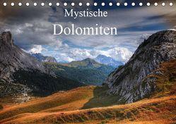 Mystische Dolomiten (Tischkalender 2019 DIN A5 quer) von - Uwe Vahle,  Kordula