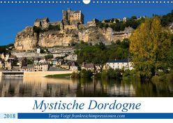 Mystische Dordogne (Wandkalender 2018 DIN A3 quer) von Voigt,  Tanja