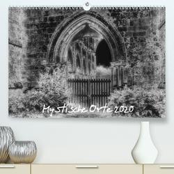 Mystische Orte 2020 (Premium, hochwertiger DIN A2 Wandkalender 2020, Kunstdruck in Hochglanz) von Just (foto-just.de),  Gerald