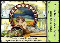 Mystische Plätze – Magische Pflanzen im Harz Bd. 1 von Becker,  Nicole, Hotowetz,  Kathrin R., Packebusch,  Katrin, Schalk (Detto),  Simone, Steinbach,  Axel