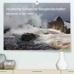 Mystische Schweizer Berglandschaften – Momente in der NaturCH-Version (Premium, hochwertiger DIN A2 Wandkalender 2020, Kunstdruck in Hochglanz) von Schaefer,  Marcel