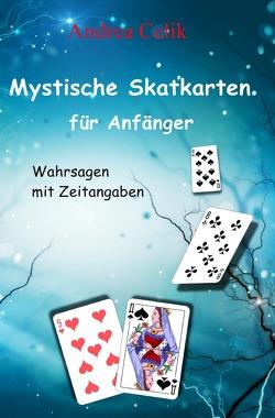 Mystische Skatkarten für Anfänger von Celik,  Andrea