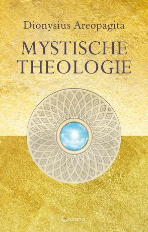 Mystische Theologie von Areopagita,  Dionysius