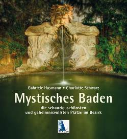 Mystisches Baden von Hasmann,  Gabriele, Schwarz,  Charlotte
