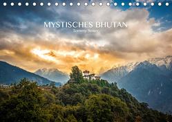 Mystisches Bhutan (Tischkalender 2019 DIN A5 quer) von Seiter,  Tommy